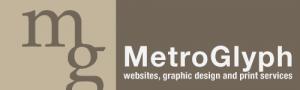 MetroGlyph - Web Sites, Graphic Design, Printing